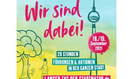Langen Tag der StadtNatur 2021 in Berlin am 18 und 19. September 2021